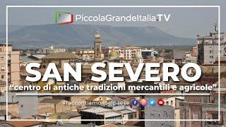 preview picture of video 'San Severo - Città da Amare - Piccola Grande Italia'