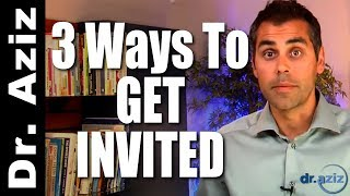 3 Ways To Get Invited To Group Activities  | Dr. Aziz - Confidence Coach