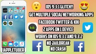 Get Multiple Facebook Twitter And Kik App on One Device Working iOS 9.3.1 - 9.3.2 (No JB)