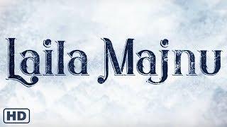 Laila Majnu (2018)   Trailer & Full Movie Subtitle Indonesia