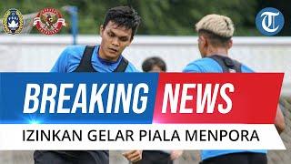 BREAKING NEWS: PSSI Diizinkan Gelar Piala Menpora 2021, Jadi Acuan untuk Liga 1 dan Liga 2