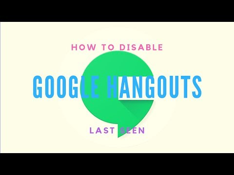 How To Disable Last Seen or Last Active in Google Hangouts