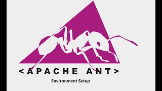 1. Apache Ant || Environment Setup || For Ant