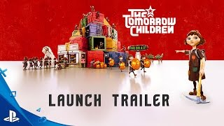 The Tomorrow Children - טריילר השקה