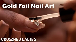 Gold Foil Nail Art On Natural Nails | How To Use Nail Foil