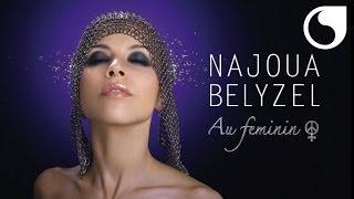 najoua belyzel au feminin gratuit
