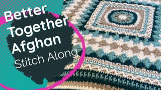 Left Hand: Crochet Better Together Afghan Pattern - Rnds 1-13