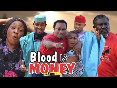 BLOOD IS MONEY 1 - 2018 LATEST NIGERIAN NOLLYWOOD MOVIES || TRENDING NOLLYWOOD MOVIES