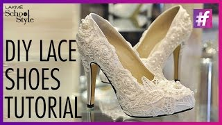 DIY Lace Shoes Tutorial   #fame School Of Style