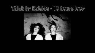 Gambar cover Kaleida - Think (10 hours loop)