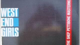 Pet Shop Boys   West End Girls (The Shep Pettibone Mastermix)
