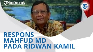 Wiki Trends - Ridwan Kamil Dipanggil Polisi terkait Kegiatan HRS, Mahfud MD: Enggak Usah Panik