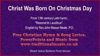 Christ Was Born On Christmas Day - Christmas Carols Lyrics & Music