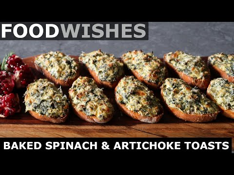 Baked Spinach & Artichoke Toasts – Food Wishes