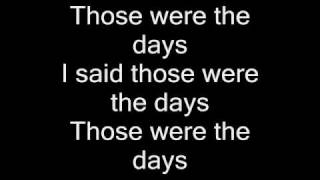 Aaliyah - Those Were The Days Lyrics