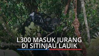 Pajero Sport dan L300 Masuk Jurang di Sitinjau Lauik Setelah Ditabrak Truk, 1 Pikap Nyangkut