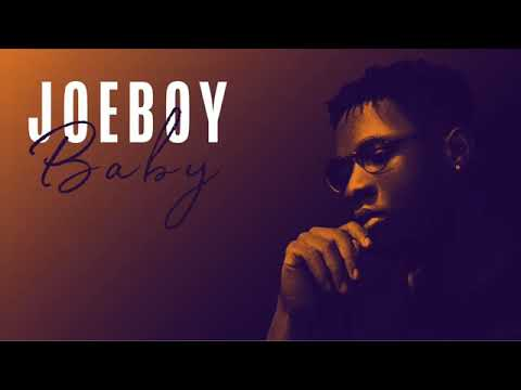 FAST DOWNLOAD: Joeboy - Baby Girl - GentleLoaded
