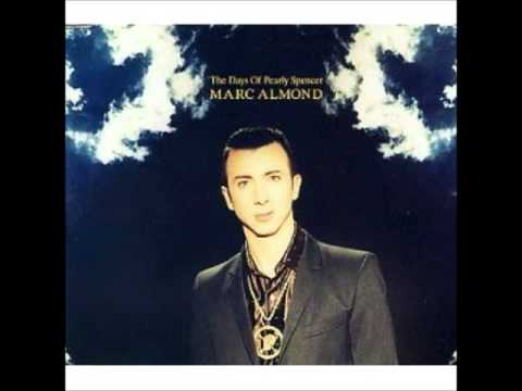 Marc Almond - The Days of Pearly Spencer extended