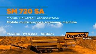 Doppstadt SM 720 SA Plus - Die neue mobile Universal-Siebmaschine