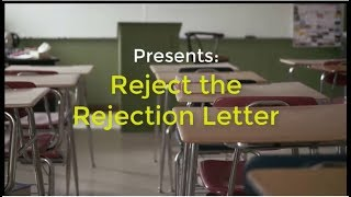 Reject the Rejection Letter