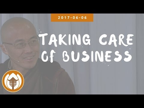 Taking Care Our Business - Br Pháp Dung, 2017 06 06