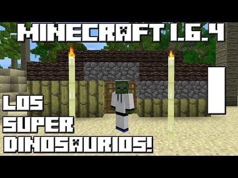 Minecraft Serie de Mods! LOS SUPER DINOSAURIOS! Cap.1