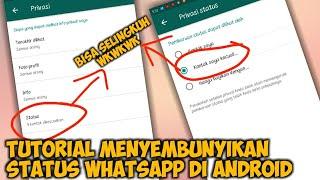 Cara Menyembunyikan Status WhatsApp di Android