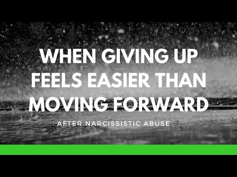 When giving up feels easier than moving forward