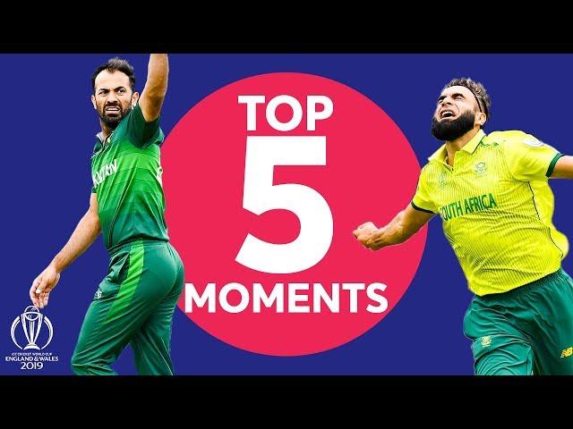 Tahir? Haris Sohail? | Pakistan vs South Africa  - Top 5 Moments | ICC Cricket World Cup 2019