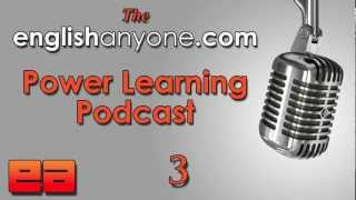 The Power Learning Podcast - 3 - Reduce Your Accent With 1 Sound - Learn Advanced English Podcast