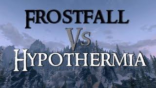 Skyrim Mod Comparison - Frostfall Vs. Hypothermia