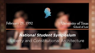 Click to play: Panel III: Liberty and Constitutional Architecture [Archive Collection]