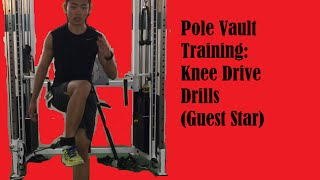 Pole Vault Training: Knee Drive Drills