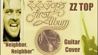 ZZ Top – Neighbor Neighbor – Guitar cover
