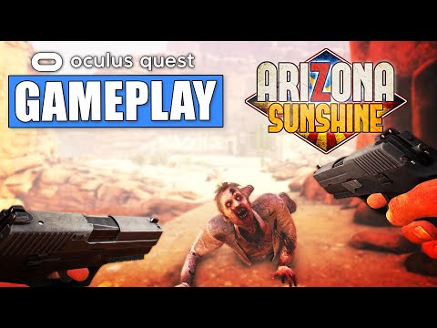 Oculus Quest Arizona Sunshine Gameplay
