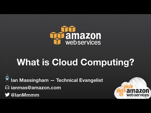 What is Cloud Computing with Amazon Web Services?