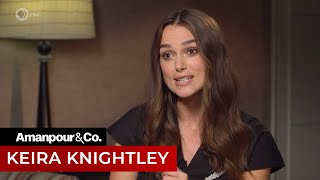 Keira Knightley: Fames Toll On Mental Health | Amanpour And Company