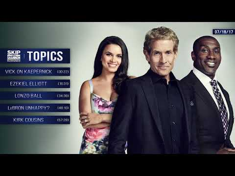 UNDISPUTED Audio Podcast (7.18.17) with Skip Bayless, Shannon Sharpe, Joy Taylor | UNDISPUTED