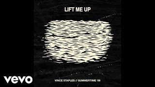 Vince Staples - Lift Me Up video
