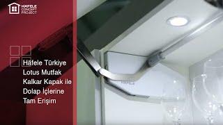 Häfele Türkiye   Lotus Mutfak   Kalkar Kapak Ile Dolap Içlerine Tam Erişim