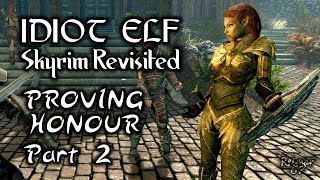Skyrim Revisited - 107 - Proving Honour - Part 2
