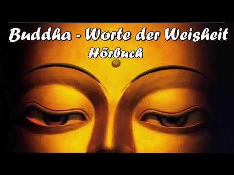 Buddha - Worte der Weisheit ( Hörbuch )