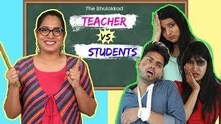 The Bhulakkad TEACHER vs STUDENTS   ShrutiArjunAnand