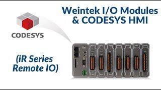 Weintek I/O Modules & CODESYS HMI (iR Series Remote IO) iR-COP, iR-ETN, iR-DI16-K
