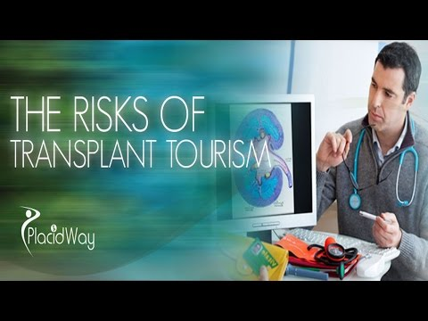 Transplant Tourism Risk and Benefits