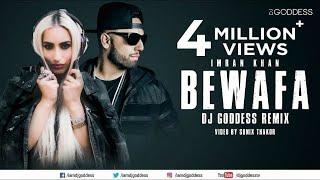 Bewafa | Imran Khan | Sunix Thakor | Goddess Remix - YouTube