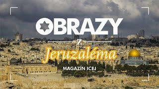 Obrazy z Jeruzaléma – 3. díl – smíření Židů a Arabů je možné
