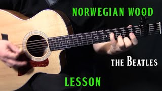 """how to play """"Norwegian Wood"""" on guitar by The Beatles acoustic guitar lesson tutorial"""