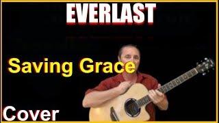 Saving Grace Acoustic Guitar Cover - Everlast Chords & Lyrics Sheet