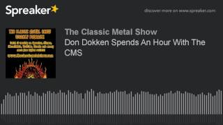 Don Dokken Spends An Hour With The CMS